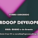 Hadoop Developer a Milano o Remoto
